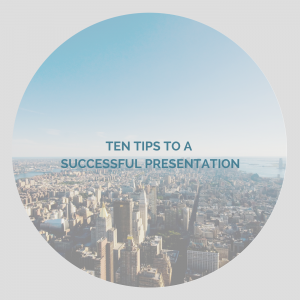 10 tips to a successful presentation